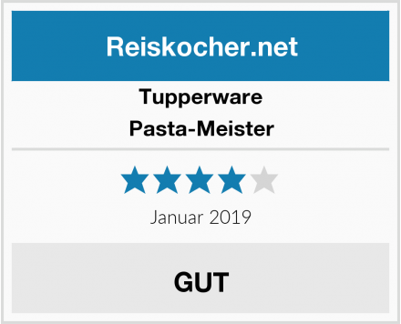 Tupperware Pasta-Meister Test