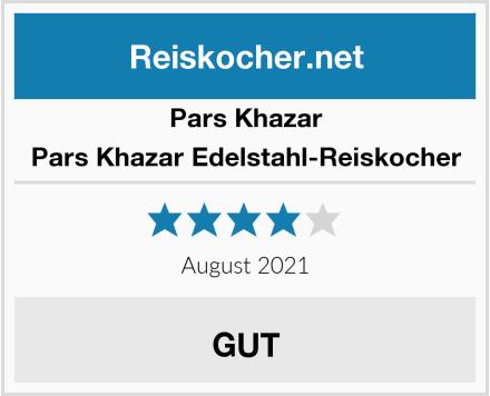 Pars Khazar Pars Khazar Edelstahl-Reiskocher Test