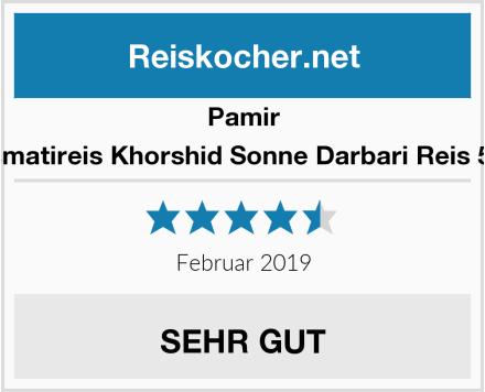 Pamir Basmatireis Khorshid Sonne Darbari Reis 5 Kg Test