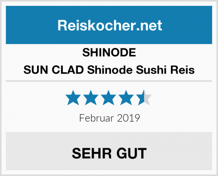 SHINODE SUN CLAD Shinode Sushi Reis Test