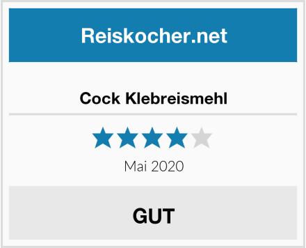 Cock Klebreismehl Test
