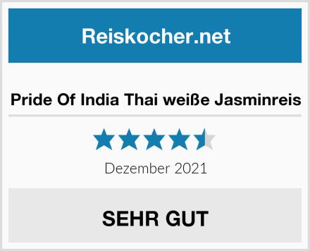 Pride Of India Thai weiße Jasminreis Test
