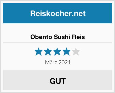 Obento Sushi Reis Test
