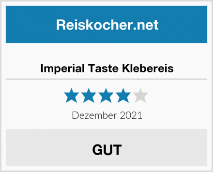 Imperial Taste Klebereis Test